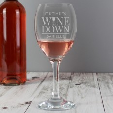 Hampers and Gifts to the UK - Send the Personalised 'It's Time to Wine Down' Wine Glass