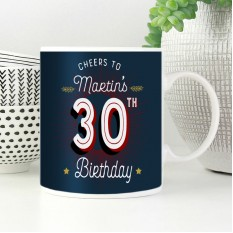 Hampers and Gifts to the UK - Send the Personalised Cheers 30th Birthday Mug