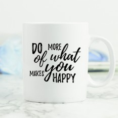 Hampers and Gifts to the UK - Send the Do More of What Makes You Happy Mug