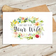 Hampers and Gifts to the UK - Send the Watercolour - I Can't Wait to Be Your Wife Wedding Card