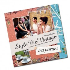 Hampers and Gifts to the UK - Send the Style Me Vintage Tea Parties Book