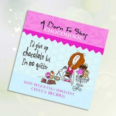 A Born To Shop Chocoholic Book