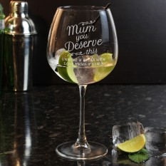 Hampers and Gifts to the UK - Send the Personalised 'Mum You Deserve This' Gin Balloon Glass