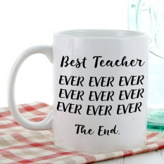 Hampers and Gifts to the UK - Send the Best Teacher Ever Mug