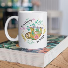 Hampers and Gifts to the UK - Send the Don't Hurry Be Happy Sloth Mug