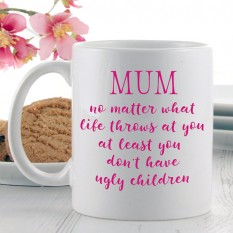 Hampers and Gifts to the UK - Send the Mum No Matter What Life Throws At You Mug