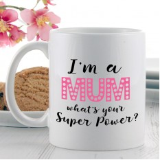 Hampers and Gifts to the UK - Send the I'm a Mum Super Power Mug