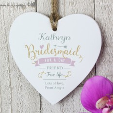 Hampers and Gifts to the UK - Send the I Am Glad... Bridesmaid Personalised Heart Decoration
