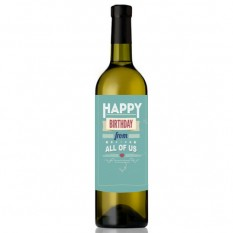 Hampers and Gifts to the UK - Send the Happy Birthday From All Of Us Wine Bottle