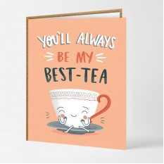 Hampers and Gifts to the UK - Send the You'll Always Be My Best-Tea Card