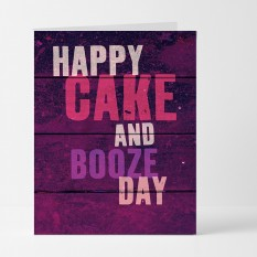 Hampers and Gifts to the UK - Send the Happy Cake and Booze Day Birthday Card