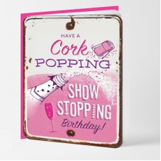 Hampers and Gifts to the UK - Send the Cork Popping Show Stopping Birthday Card