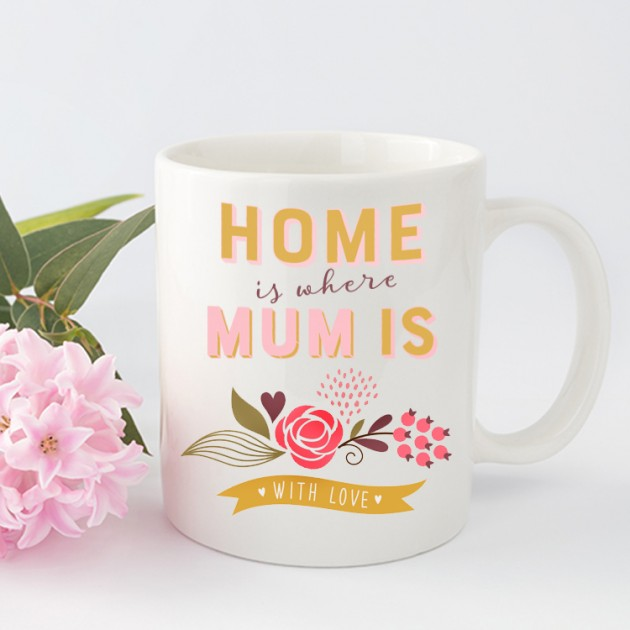 Hampers and Gifts to the UK - Send the Home Is Where Mum Is Mug