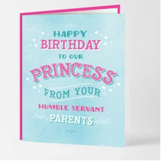 Hampers and Gifts to the UK - Send the Happy Birthday Princess To Our Princess Card