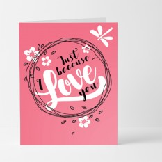 Hampers and Gifts to the UK - Send the Just Because I Love You Card