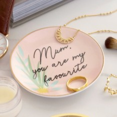 Hampers and Gifts to the UK - Send the Mum You Are My Favourite Trinket Dish