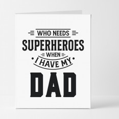 Hampers and Gifts to the UK - Send the Who Needs Superheros Card