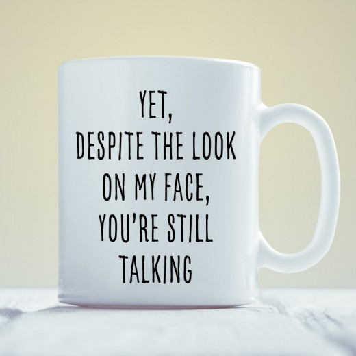 Hampers and Gifts to the UK - Send the Despite The Look On My Face Mug