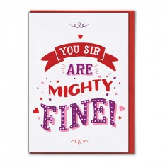 Hampers and Gifts to the UK - Send the You Sir Are Mighty Fine! Card
